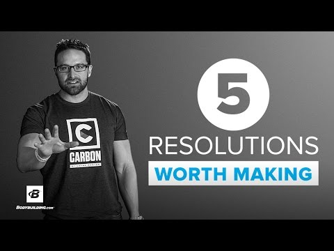 5 New Years Resolutions Worth Making | Dr. Layne Norton