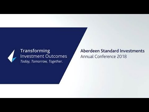 Aberdeen Standard Investments Conference 2018 Highlights