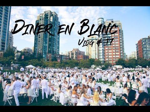 Diner En Blanc Vancouver 2017: Vlog 17