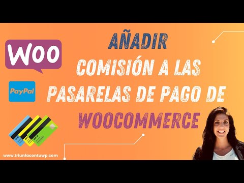 ▶ Añadir la COMISIÓN de las pasarelas de pago a WOOCOMMERCE 🛒