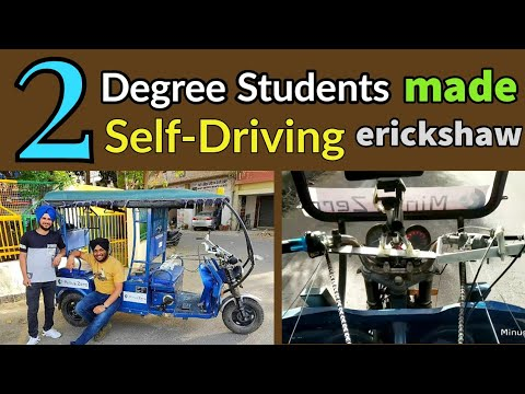 2 Students Made India's First Self Driving erickshaw
