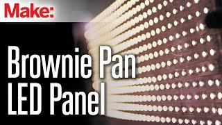 Brownie Pan LED Panel