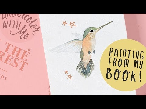 Watercolor Hummingbird Tutorial: From MY BOOK!