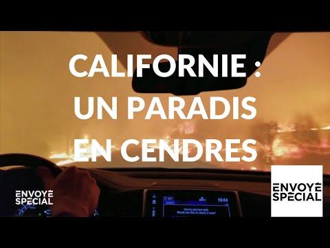 nouvel ordre mondial | Envoyé spécial. Californie : un paradis en cendres (52 minutes) - 6 décembre 2018 (France 2)