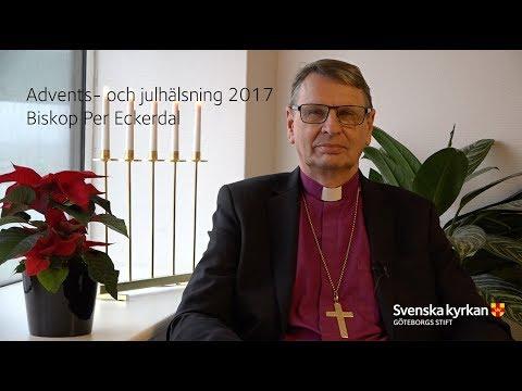 Advents-  och julhälsning med biskop Per 2017