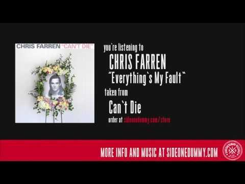 Chris Farren - Everything's My Fault