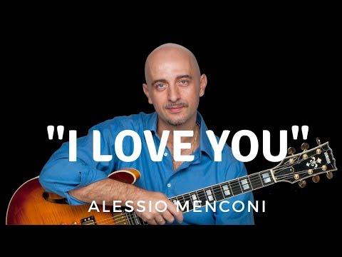 I love you - Alessio Menconi