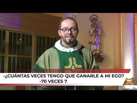 Perdonar 70 veces 7 - HOMILÍA - DOMINGO XXIV DURANTE EL AÑO - Desde Templo San Juan Bosco Tucumán