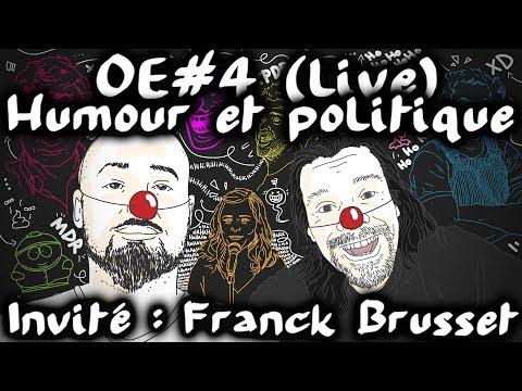 Humour et politique avec Franck Brusset #OuverturedEsprit 4