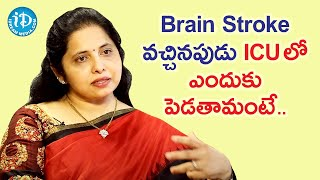 Why Should Brain Stroke Patients be Admitted in Hospital? - Neurologist Dr Padma Veerapaneni - IDREAMMOVIES