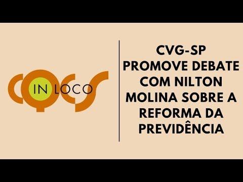 Imagem post: CVG-SP promove debate com Nilton Molina sobre a reforma da previdência