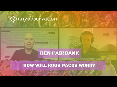How will the NFT packs work on kogs | Clip from anyobservation #007