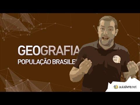 Geografia - População- População Brasileira
