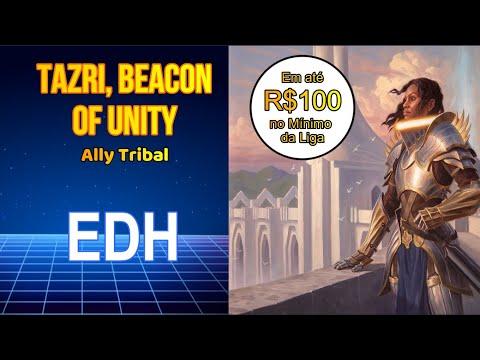 Tazri, Beacon of Unity -Ally Tribal(Deck Tech Commander EDH)