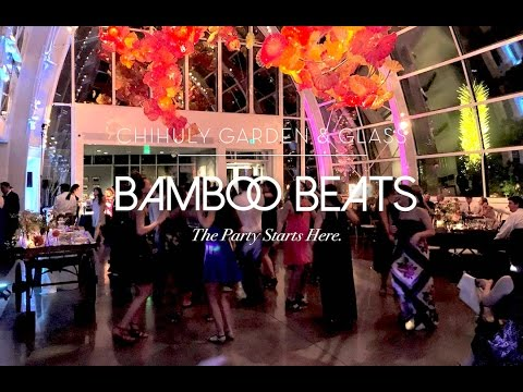 Bamboo Beats - Dance Party at Chihuly Garden & Glass