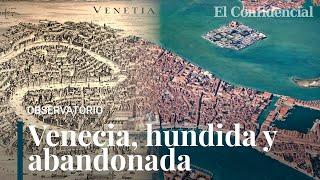¡Ciao, Venecia! Por qué huyen a miles los venecianos de la ciudad más bella del mundo