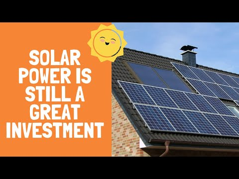 Why Solar Power is Still a Great Investment