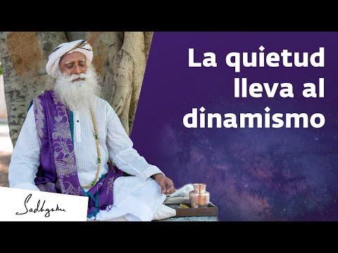 Al conocer la quietud te vuelves capaz de actuar de manera dinámica | Sadhguru