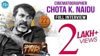 Chota K Naidu Frankly With TNR