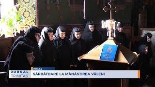 Sarbatoare la Manastirea Valeni