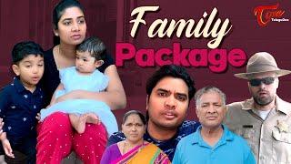 Family Package | S1Ep2 | ఇల్లు తప్పిపోయిందా నానా..?? | TeluguOne - TELUGUONE