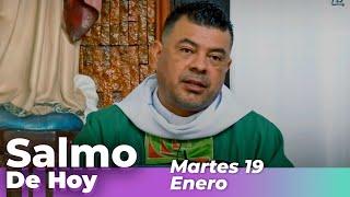 Salmo De Hoy, Martes 19 De Enero De 2021 - Cosmovision