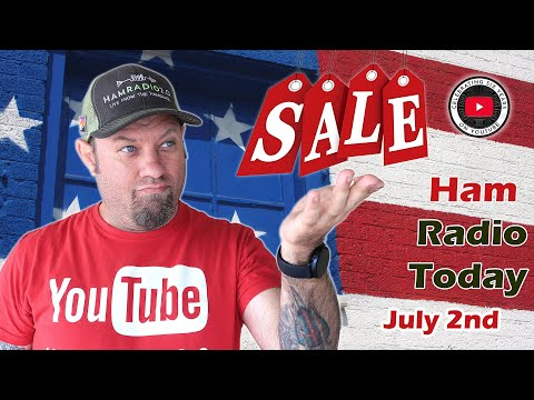 Ham Radio Today   Events and Specials for July 2