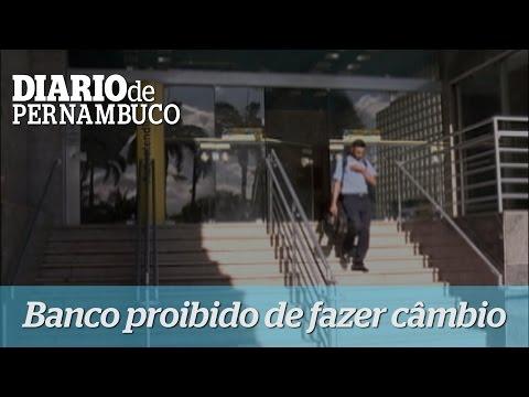 Banco do Brasil proibido de fazer c�mbio
