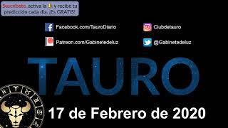 Horóscopo Diario - Tauro - 17 de Febrero de 2020