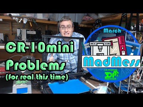 The real problem with the CR 10mini   March MadMess