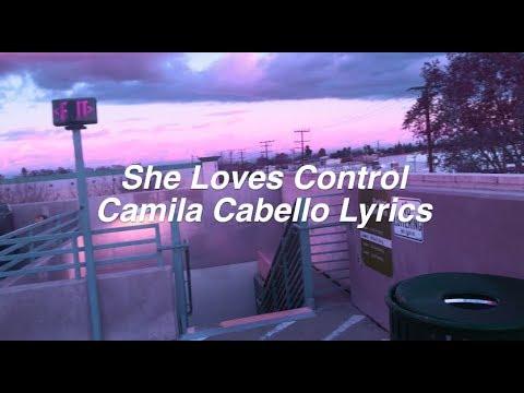 connectYoutube - She Loves Control || Camila Cabello Lyrics
