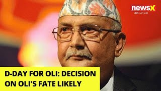 D-Day for Oli | Decision on Oli's fate likely | NewsX - NEWSXLIVE