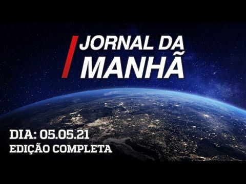 Jornal da Manhã - 05/05/21