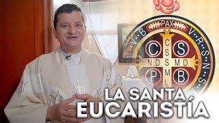 LA SANTA MISA (Jueves 21 de Mayo) - Padre Bernardo Moncada