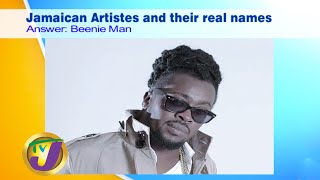 Jamaican Artist & Their Real Names: TVJ Smile Jamaica - July 1 2020