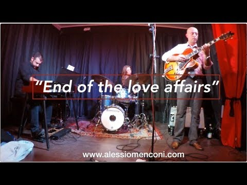 End of the love affair - Alessio Menconi organ trio live