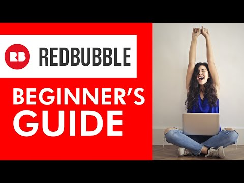 How to Start a Redbubble Shop in 2021 (Easy Step by Step Tutorial)