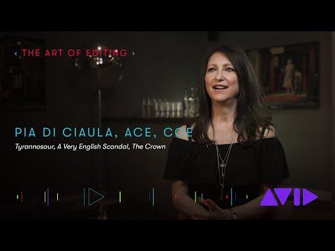 Editor Pia Di Ciaula, ACE, CCE (Tyrannosaur, A Very English Scandal, The Crown)