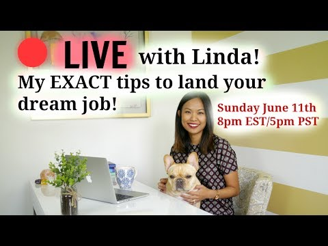 🔴 LIVE with Linda: My EXACT tips on what you need to do to land your dream job