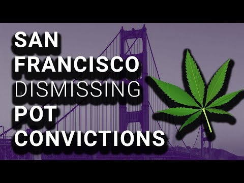 San Francisco Will Wipe Out Thousands of Marijuana Convictions