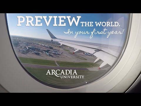 Preview the World, In Your 1st Year at Arcadia