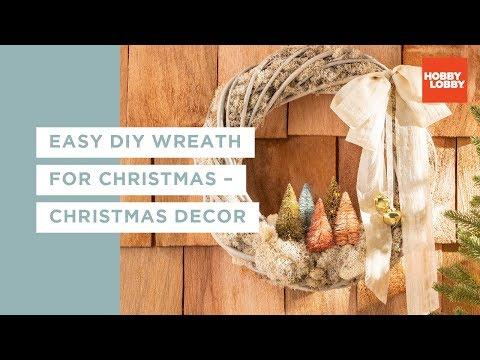 Easy DIY Wreath for Christmas – Christmas Decor | Hobby Lobby®