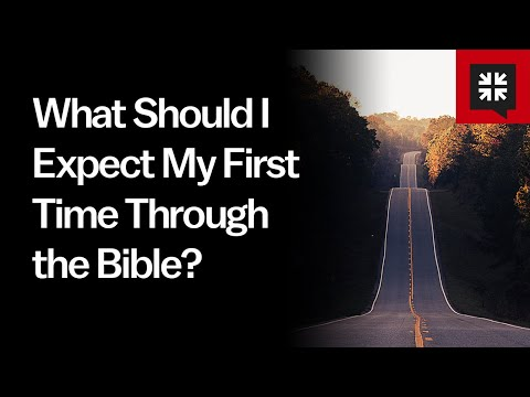 What Should I Expect My First Time Through the Bible? // Ask Pastor John