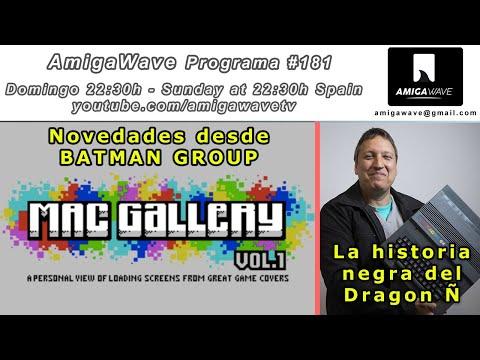 AmigaWave #181 - Batman Group Slideshow ZX y recorrido por la historia del Dragon 32 y Euro Hard.