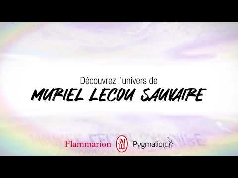 Vidéo de Muriel Lecou Sauvaire
