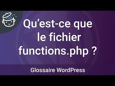 Qu'est-ce que le fichier functions.php ?