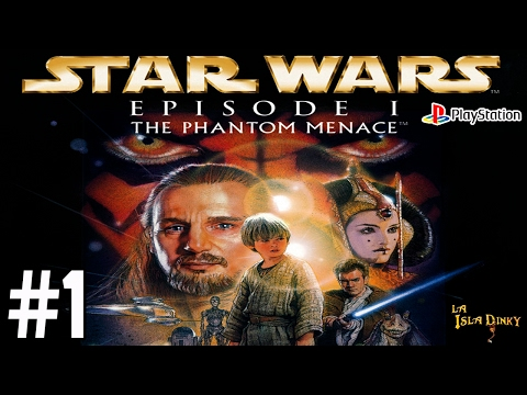 Star Wars Ep.1 - La Amenaza Fantasma - #1 - Big Ape & Lucasarts - 1999 - PSX - Walkthrough - Español