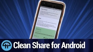 Clean Share for Android