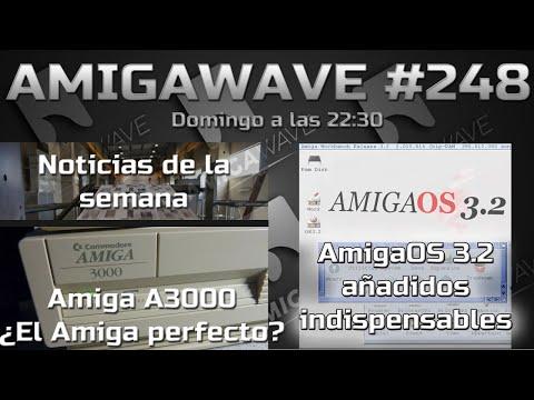 AmigaWave #248. Noticias, Amiga A3000 y añadidos al AmigaOS 3.2