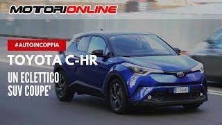 Toyota C-HR | Test drive #autoincoppia
